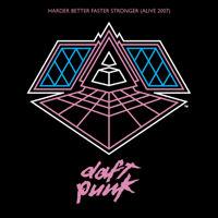 Harder Better Faster Stronger (Alive Radio Edit 2007) Daft Punk