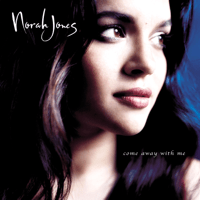 Come Away With Me Norah Jones MP3
