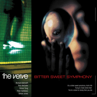 Bitter Sweet Symphony (Radio Edit) The Verve