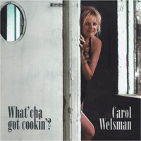 Everybody's Talkin' Carol Welsman song