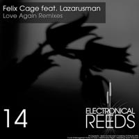 Love Again (Souldust Remix) [feat. Lazarusman] Felix Cage