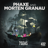 7 Seas Phaxe & Morten Granau MP3
