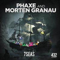 7 Seas Phaxe & Morten Granau