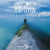 Shaka Lover (feat. Lexter) [Radio Edit] MZRIN MP3