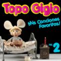 Free Download Topo Gigio Yo Quiero Ser Como Mi Papá Mp3