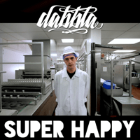 Super Happy (Instrumental) Dabbla