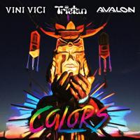 Colors Avalon, Tristan & Vini Vici MP3