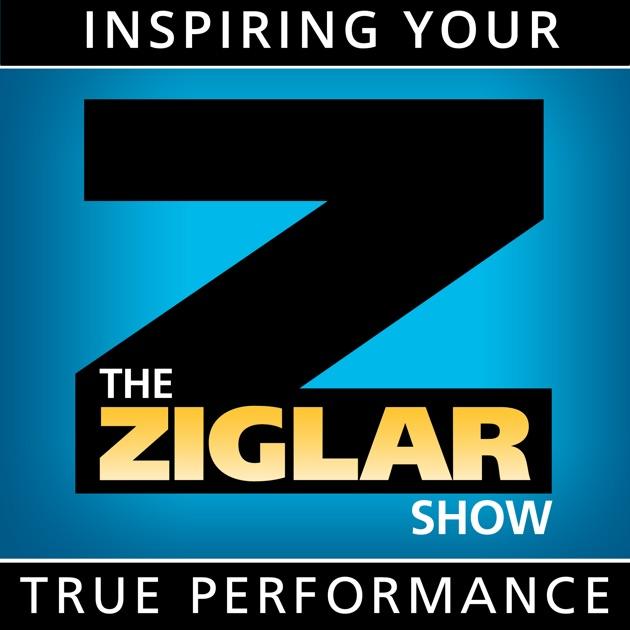 The Ziglar Show - Inspiring Your True Performance by Wizzard Media