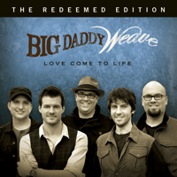 Redeemed Big Daddy Weave MP3