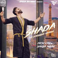 Shada (with Desi Crew) Parmish Verma song