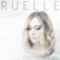 Free Download Ruelle I Get to Love You Mp3