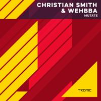 Mutate Christian Smith & Wehbba