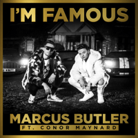 I'm Famous (feat. Conor Maynard) Marcus Butler