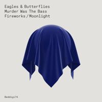 Murder Was the Bass Eagles & Butterflies MP3