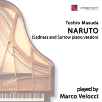 Naruto (Sadness and Sorrow Piano Version) Marco Velocci