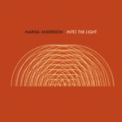 Free Download Marisa Anderson Into the Light Mp3