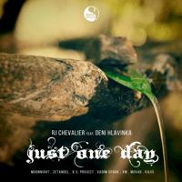 Just One Day (Zetandel Remix) RJ Chevalier song
