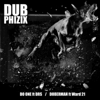 Doberman (feat. Ward 21) Dub Phizix