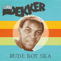 You Can Get It If You Really Want Desmond Dekker
