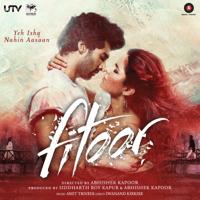 Yeh Fitoor Mera Arijit Singh MP3