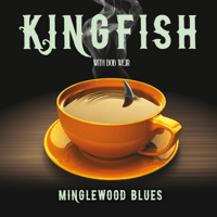Mystery Train / Muleskinner Blues (Live) Kingfish & Bob Weir