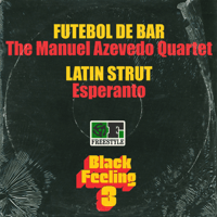 Futebol de Bar The Manuel Azevedo Quartet MP3