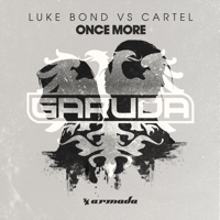 Once More Luke Bond & Cartel MP3
