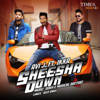 Sheesha Down (feat. Ikka) Avi J song