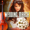Free Download Cello Magic Here Comes the Bride (Bridal Chorus) [Cello Solo Version] Mp3