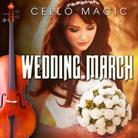 Here Comes the Bride (Bridal Chorus) [Cello & Orchestra Version] Cello Magic