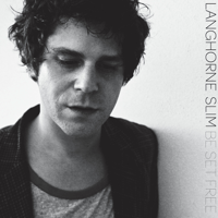 For a Little While Langhorne Slim song