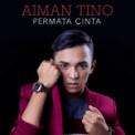 Free Download Aiman Tino Permata Cinta Mp3