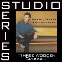 Three Wooden Crosses Randy Travis