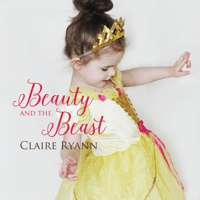 Beauty and the Beast Claire Ryann