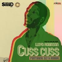 Cuss Cuss (feat. Sly & Robbie) Lloyd Robinson