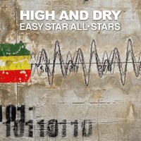 High and Dry (feat. Morgan Heritage) Easy Star All-Stars MP3