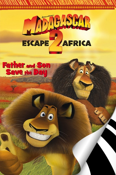 New York Poster Madagascar 2: Father And Son Save The Day By Gail Herman