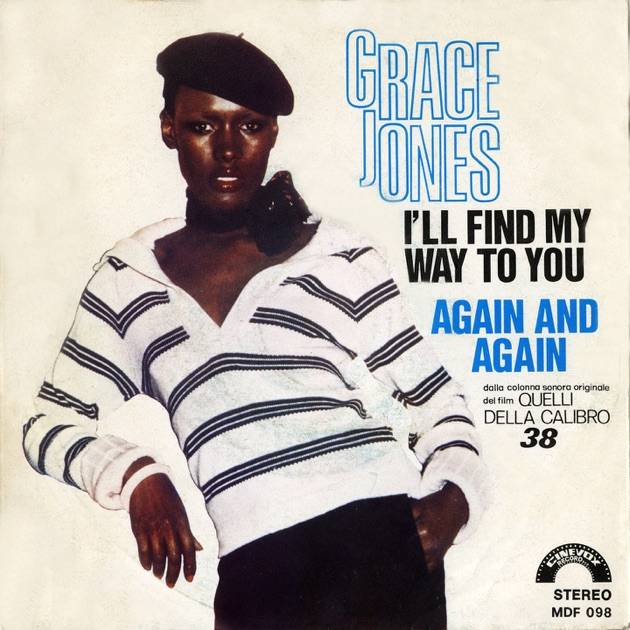 I'll Find My Way to You - Grace Jones