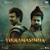 Vikramasimha (Original Motion Picture Soundtrack)