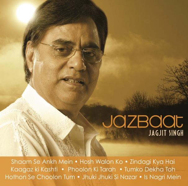 Jazbaat by Jagjit Singh