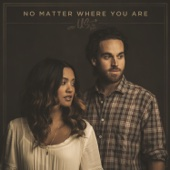 Us The Duo - No Matter Where You Are  artwork