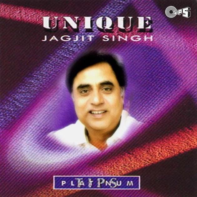 Unique by Jagjit Singh