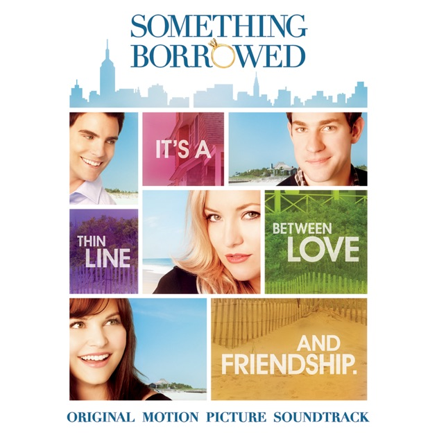 Something Borrowed (Original Motion Picture Soundtrack) by Various Artists