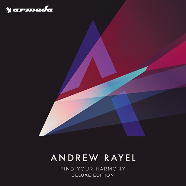 Find Your Harmony (Deluxe Edition) by Andrew Rayel