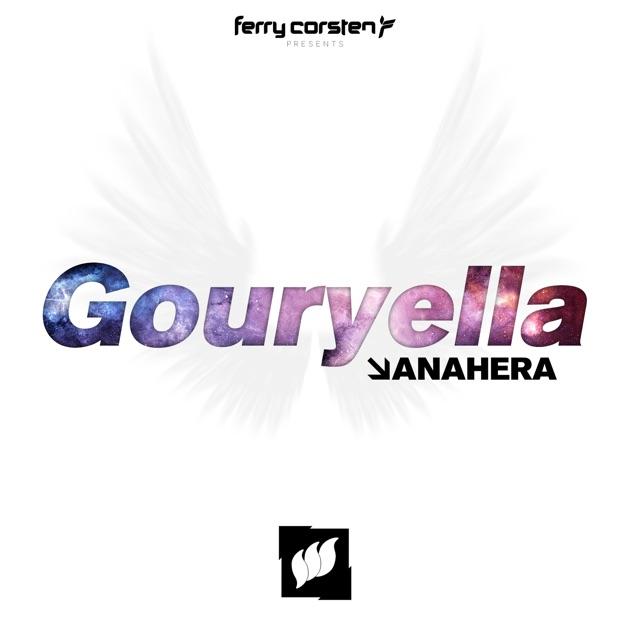 Single by Ferry Corsten & Gouryella