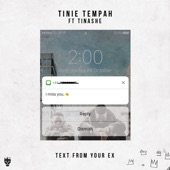 Text fom Your Ex (feat. Tinashe) - Single, Tinie Tempah