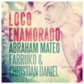 Free Download Abraham Mateo, Farruko & Christian Daniel Loco Enamorado Mp3