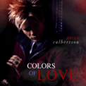 Free Download Brian Culbertson Colors of Love Mp3