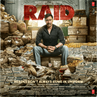 Free Download Tanishk Bagchi & Amit Trivedi Raid (Original Motion Picture Soundtrack) - EP Mp3