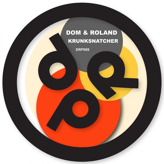Krunksnatcher / Chunder - Single by Dom & Roland